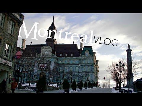 MONTREAL VLOG | winter 2018
