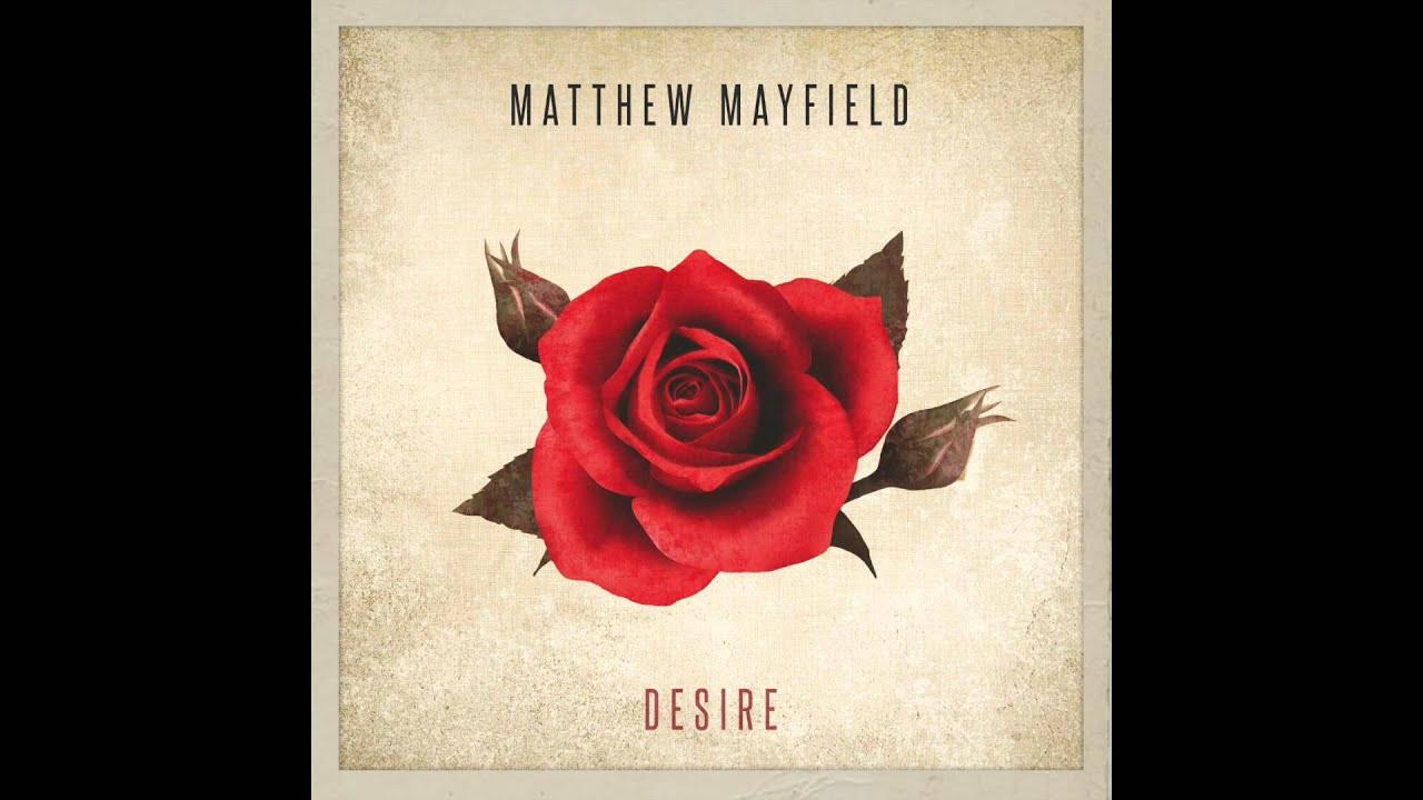 desire-matthew-mayfield-matthew-mayfield