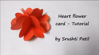 Heart Flower Card -Tutorial | by Srushti Patil