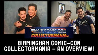 Birmingham Comic Con Collectormania 2017! (Collection Update)