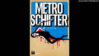 Metroschifter -Scoop