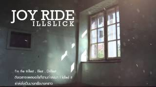 "ILLSLICK - ""JOY RIDE"" [Official Audio] + Lyrics"