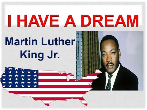 I have a dream by Martin Luther King Jr Summary