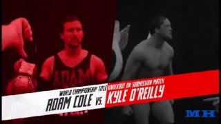 ▶Adam Cole vs Kyle O