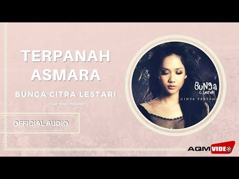 Bunga Citra Lestari - Terpanah Asmara | Official Audio