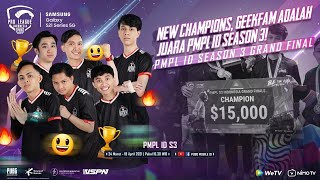 PMPL S3 INDONESIA GRAND FINAL DAY 3 | SAMSUNG GALAXY S21 5G | NEW CHAMPION! GEEKFAM JUARA PMPL ID S3