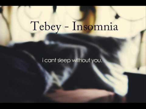 Tebey - Insomnia