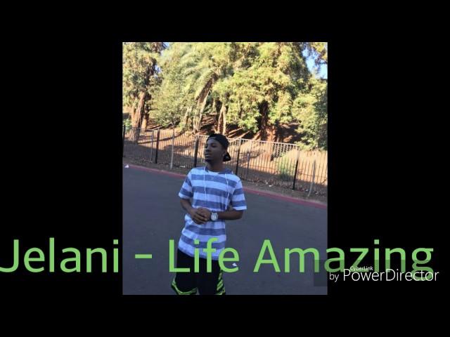 Jelani - Life Amazing [2016]