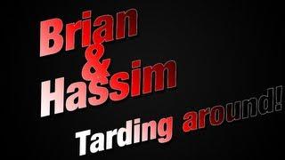 [Danish] Brian & Hassim - Tarding around #1