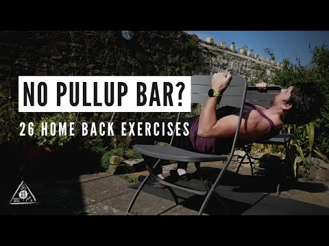 No Pullup Bar? 26 Back Exercises (Minimal Equipment Home Workout)