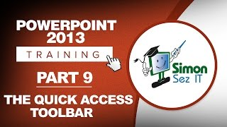 PowerPoint 2013 for Beginners Part 9: The Quick Access Toolbar (QAT)