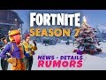 Fortnite Season 7 News, Details, Rumors and Everything We Know