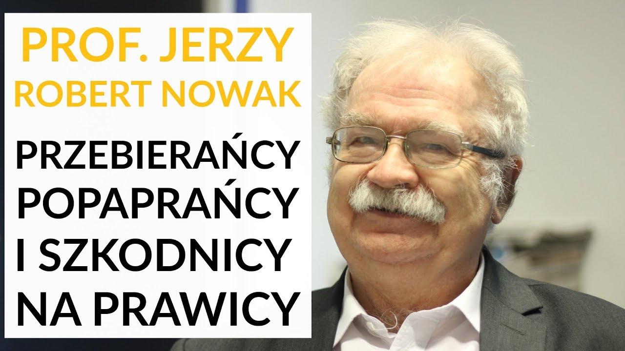 Prof. Jerzy Robert Nowak u Gadowskiego ostro o Kurskim, Gmyzie, Janeckim, Wolskim