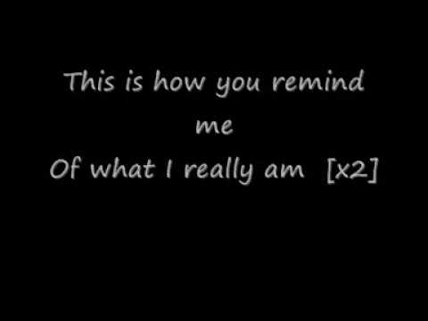 Nickelback This Is How You Remind Me Lyrics