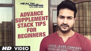 Advance Supplement Stack TIPS FOR BEGINNERS   Guru Mann   Health and Fitness