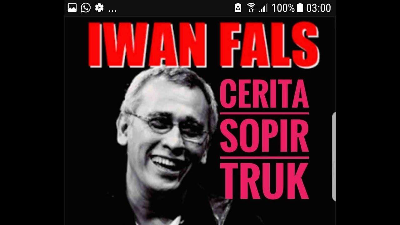 Iwan Fals Cerita Sopir Truk Indonesia Otomotifmagz Com Youtube
