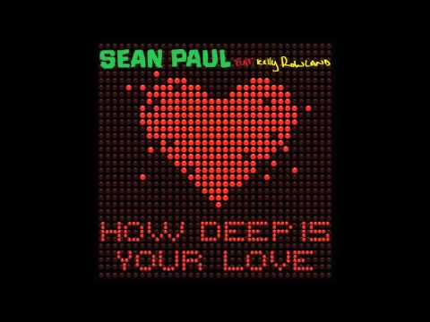 Sean Paul Feat. Kelly Rowland - How Deep Is Your Love (Smash Mode Radio Edit) (Audio) (HQ)