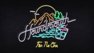 Watch Houndmouth For No One video