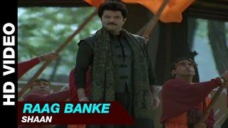 Raag Banke - Badhaai Ho Badhaai | Shaan | Anil Kapoor, Shilpa Shetty & Keerti Reddy