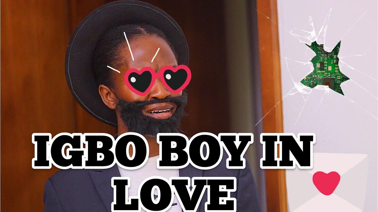 When an Igbo boy Falls in love