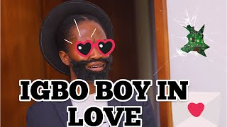When an Ibo boy falls in love (Maraji)