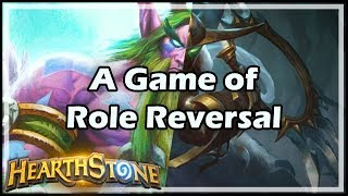 [Hearthstone] A Game of Role Reversal
