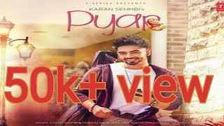 Tenu Pyar Ho Geya Ae|Pyar Karan Sehmbi Full VIDEO SONG WITH LYRICS | Latest punjabi song 2017