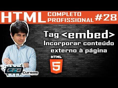 Tag Embed - Curso De HTML Completo E Profissional #28