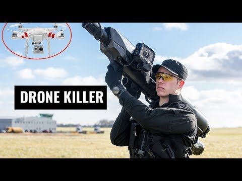 Latest 8 Anti-Drone Guns and Drone Killers to take Down illegal Drones in 2019