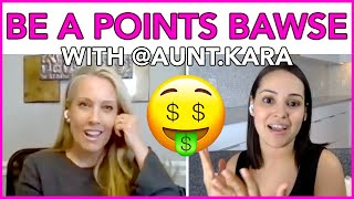 Become a Points BAWSE Like Kara from Aunt.Kara | MIND YOUR MONEY with MissBeHelpful
