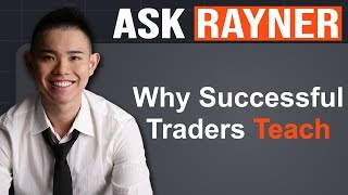Forex Trading: Why Do Successful Traders Teach?