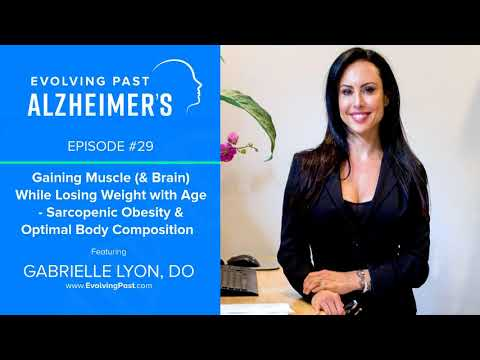 Gaining Muscle (& Brain) While Losing Weight with Age Sarcopenic Obesity & Optimal Body...