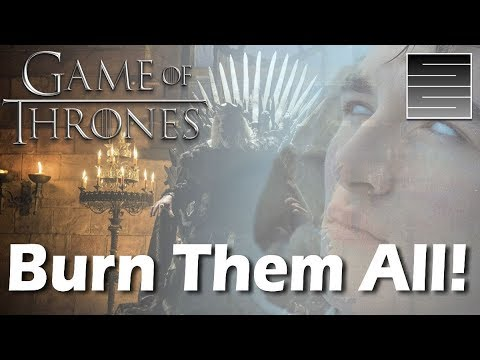 Burn Them All! Who Spoke to The Mad King?  | Game Of Thrones Season 8 Theory