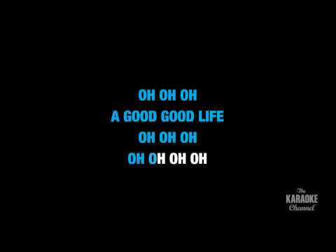 "Good Life in the Style of ""One Republic"" karaoke video lyrics (no lead vocal)"