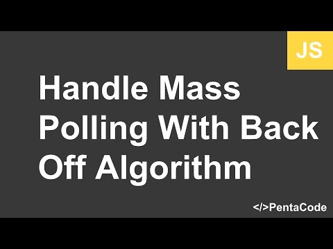 Let's fix: Handle mass polling with Back Off Algorithm