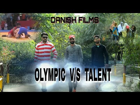 OLYMPIC  V/S TALENT _ 2018 BY DANISH FILM