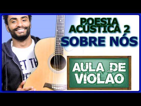 COMO TOCAR - Sobre Nós (Poesia Acústica 2)
