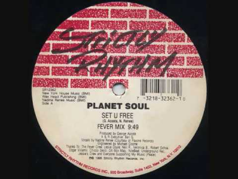 Planet Soul - Set U Free (Fever Mix)