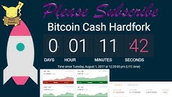 LIVE :: Countdown to Bitcoin Cash HARD FORK Activation!!