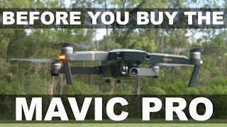 Before You Buy The Mavic Pro | What To Know Review | DansTube.TV