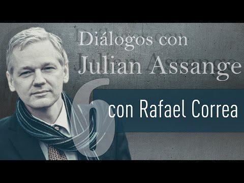 Entrevista con el presidente de Ecuador, Rafael Correa - Diálogos con Julian Assange (E6)