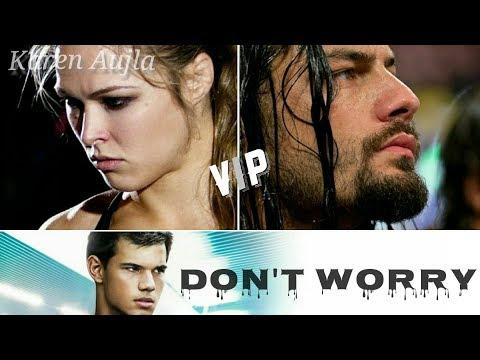 Don't Worry Karan Aujla (Dukh Suna Ni Sare Tod Dene Aa) | Wwe Roman Reigns Punjabi Song Mix