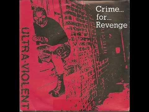 Ultra Violent - Crime For Revenge  EP. 1982