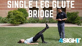 Exercise #8 - Single Leg (SL) Glute Bridge