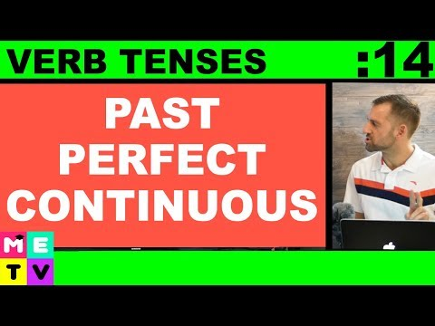 Past Perfect Continuous Verb Tense