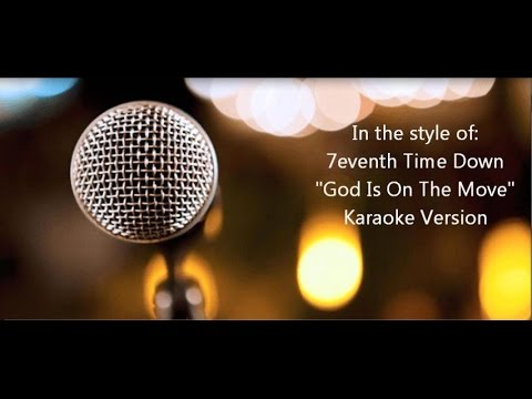 "7eventh Time Down ""God Is On The Move"" Karaoke Version"
