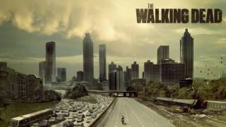 The Walking Dead Original Soundtrack  - Theme Song