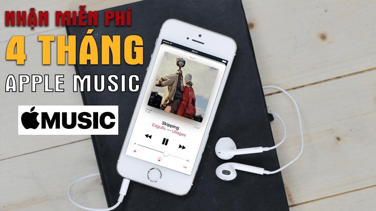 Cách Nhận Apple Music Miễn Phí 4 Tháng Dùng Cực Phê | Truesmart