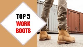 Top 5 Best Work Boots 2018 | Best Work Boot Review By Jumpy Express