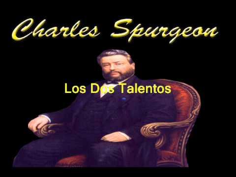 Los talentos y dones de Dios - Charles Spurgeon